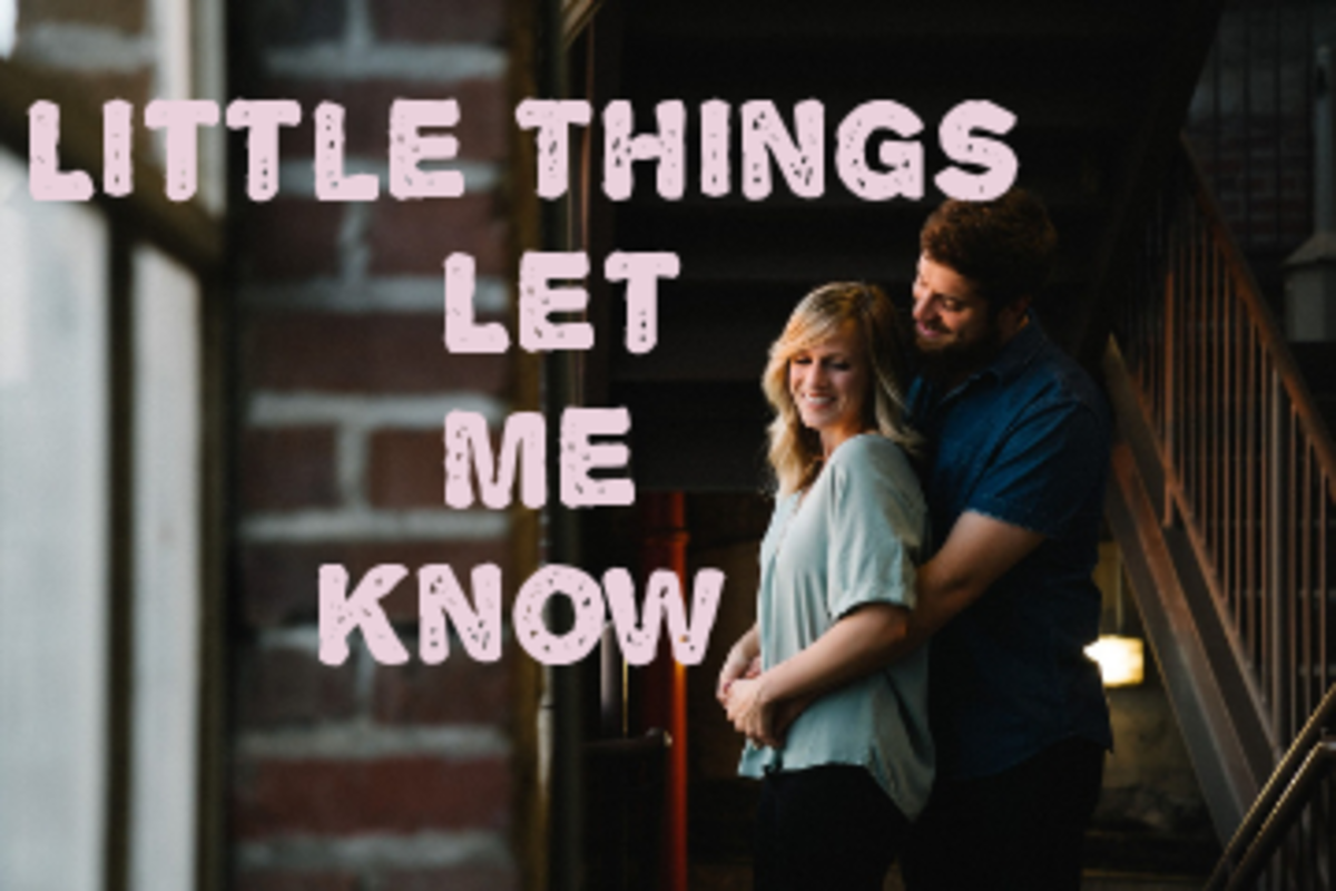 Poem: Little Things Let Me Know
