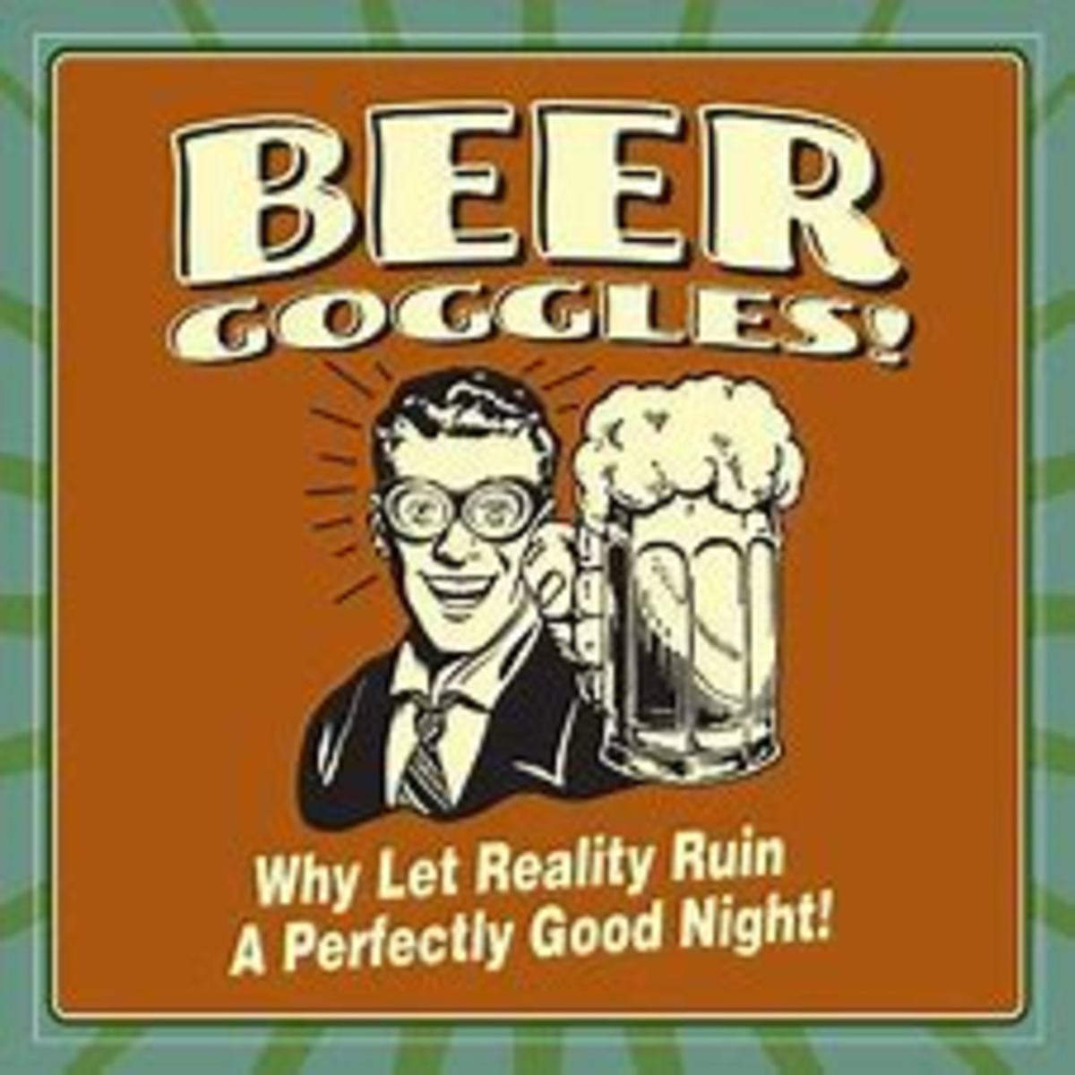 That Beer Goggle Moment