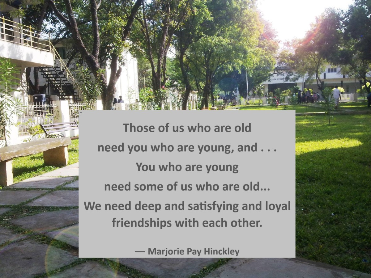 Those of us who are old need you who are young.