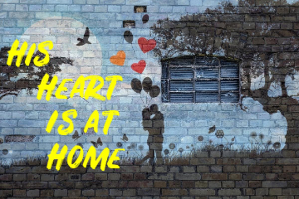 Poem: His Heart Is at Home