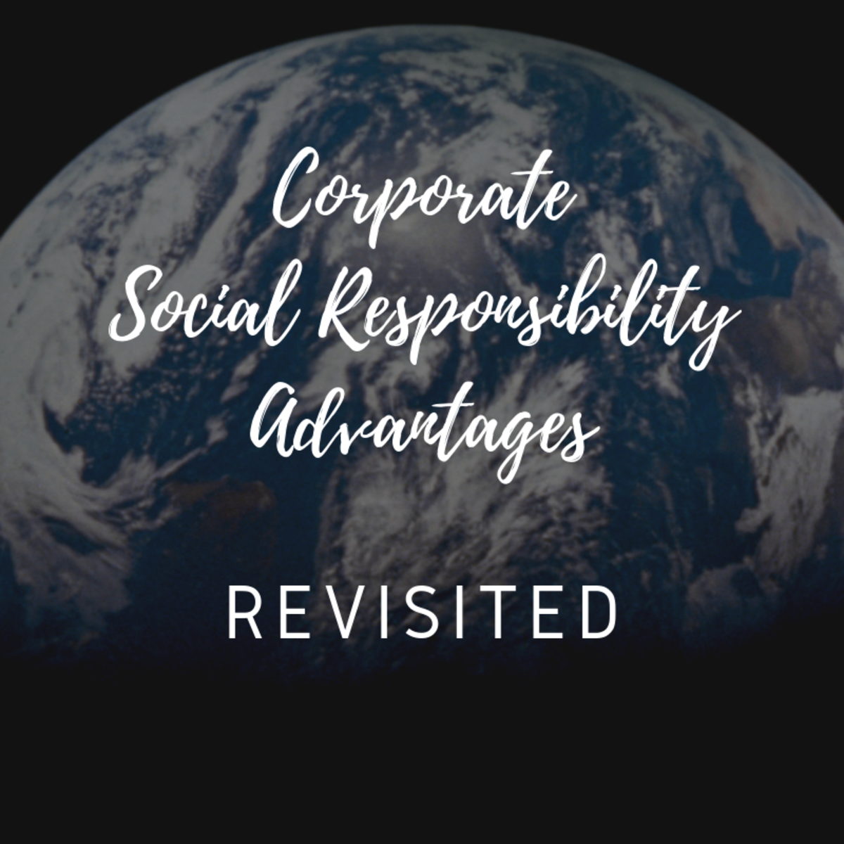 Corporate Social Responsibility Advantages Revisited