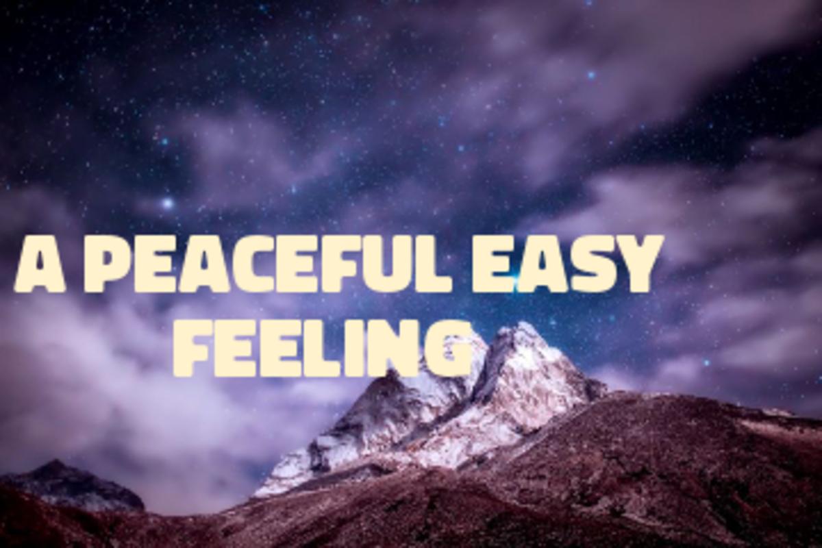 Poem: A Peaceful Easy Feeling