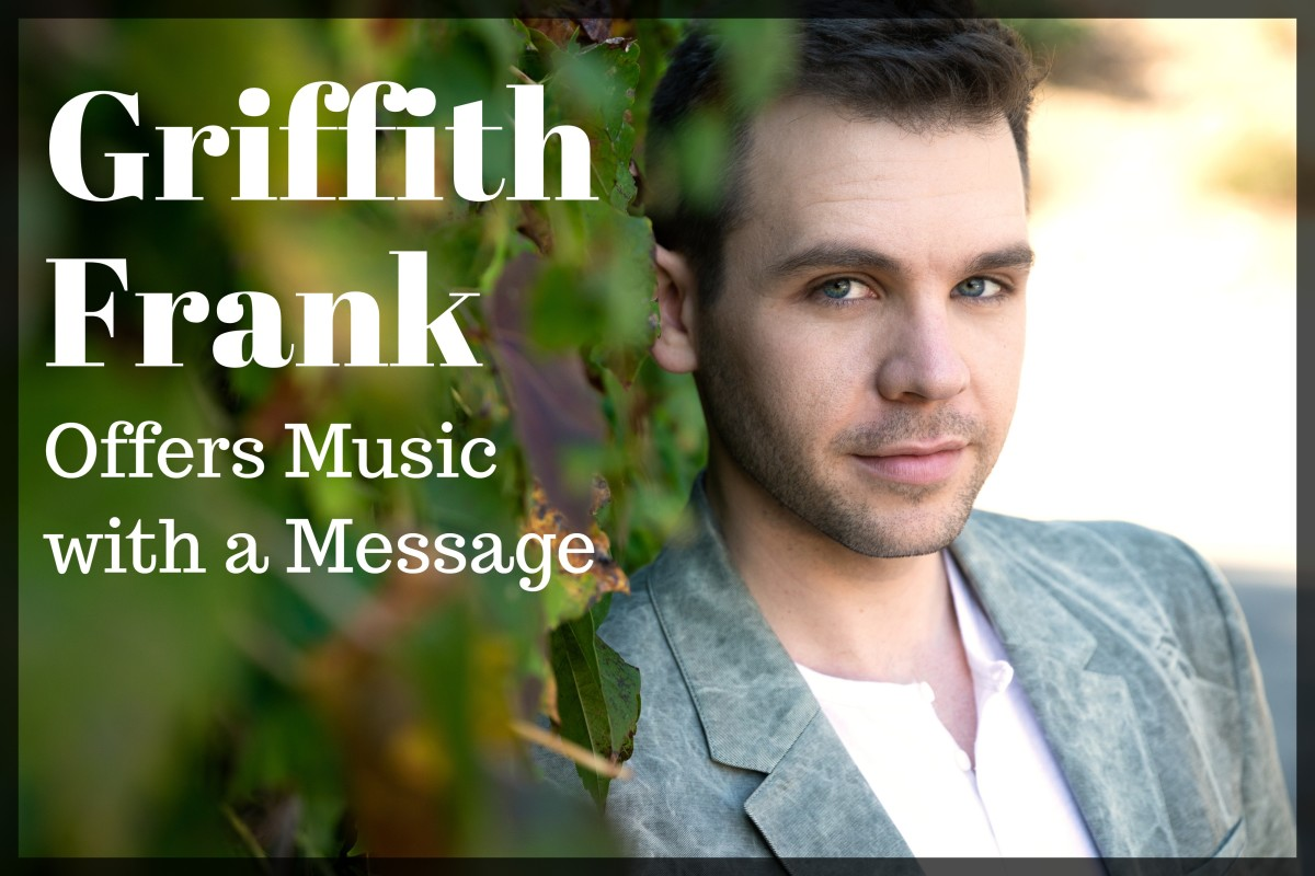 Griffith Frank Offers Music with a Message