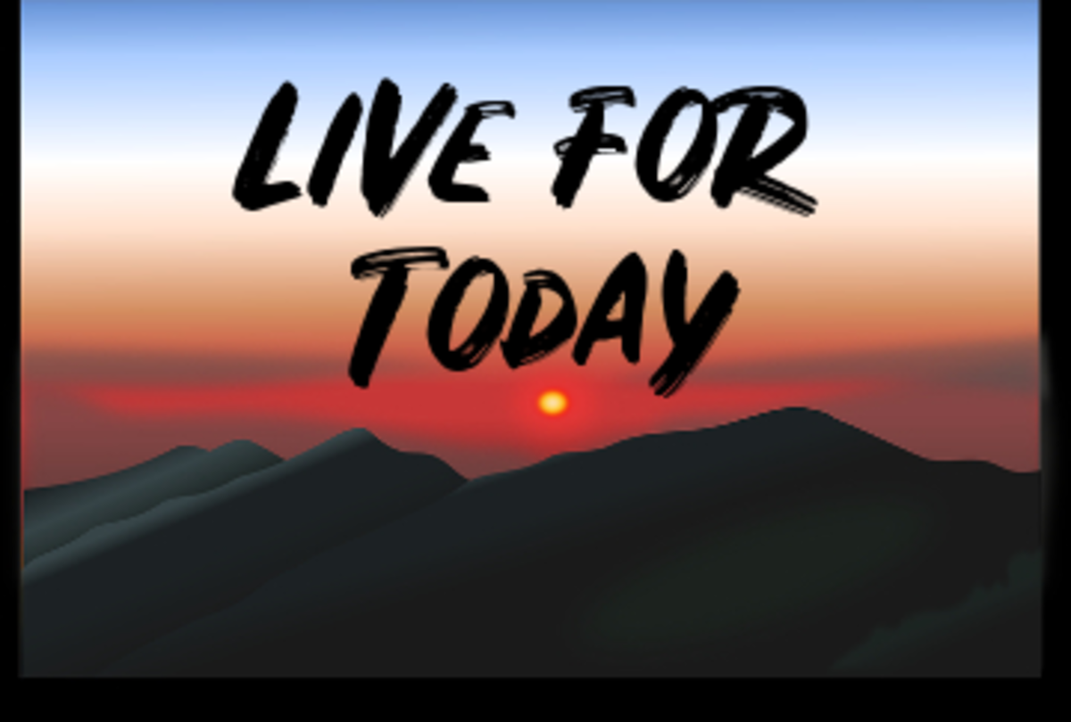 Poem: Live for Today