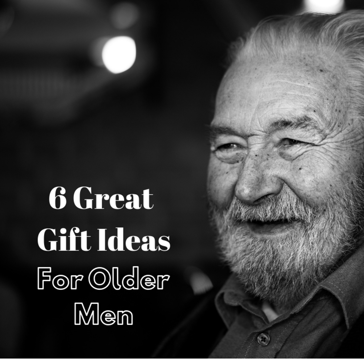 Older men can be hard to shop for. Here are a few gifts that I, an older man, would be delighted to receive.
