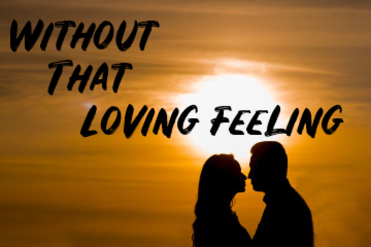 Poem: Without That Loving Feeling