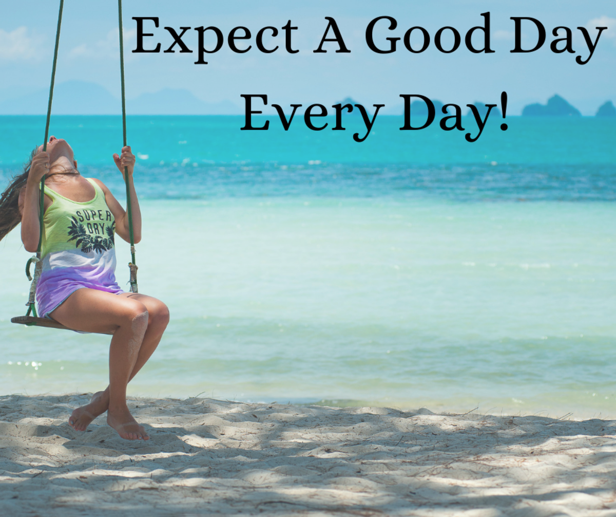 Expect a Good Day Every Day