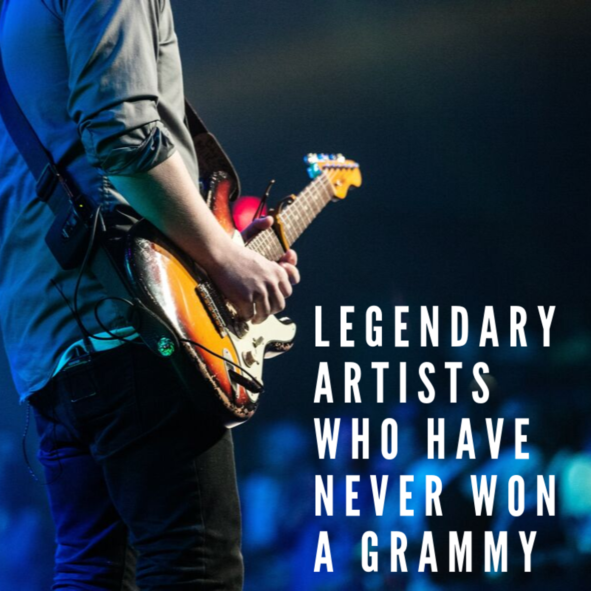 These artists have never won a Grammy Award, but their music is absolutely legendary.