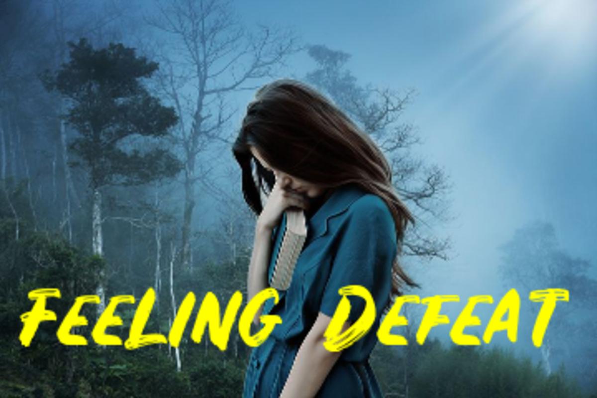 Poem: Feeling Defeat