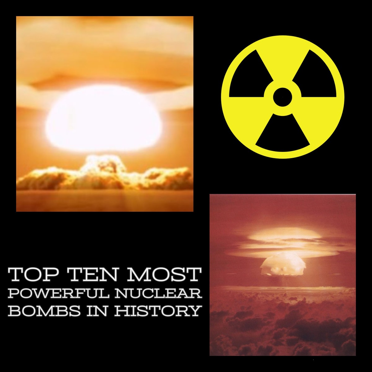 Ten most powerful nuclear bombs in history.