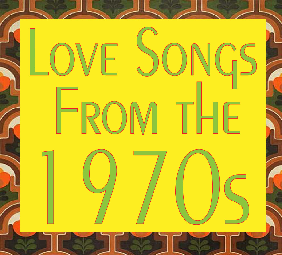 11 Love Songs From the Seventies