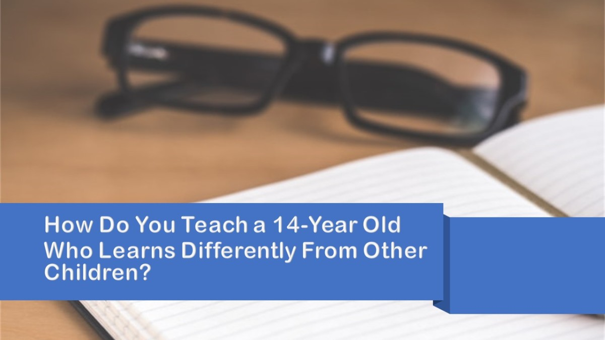 My Experience Teaching a 14-Year Old Who Learns Very Differently From Other Children