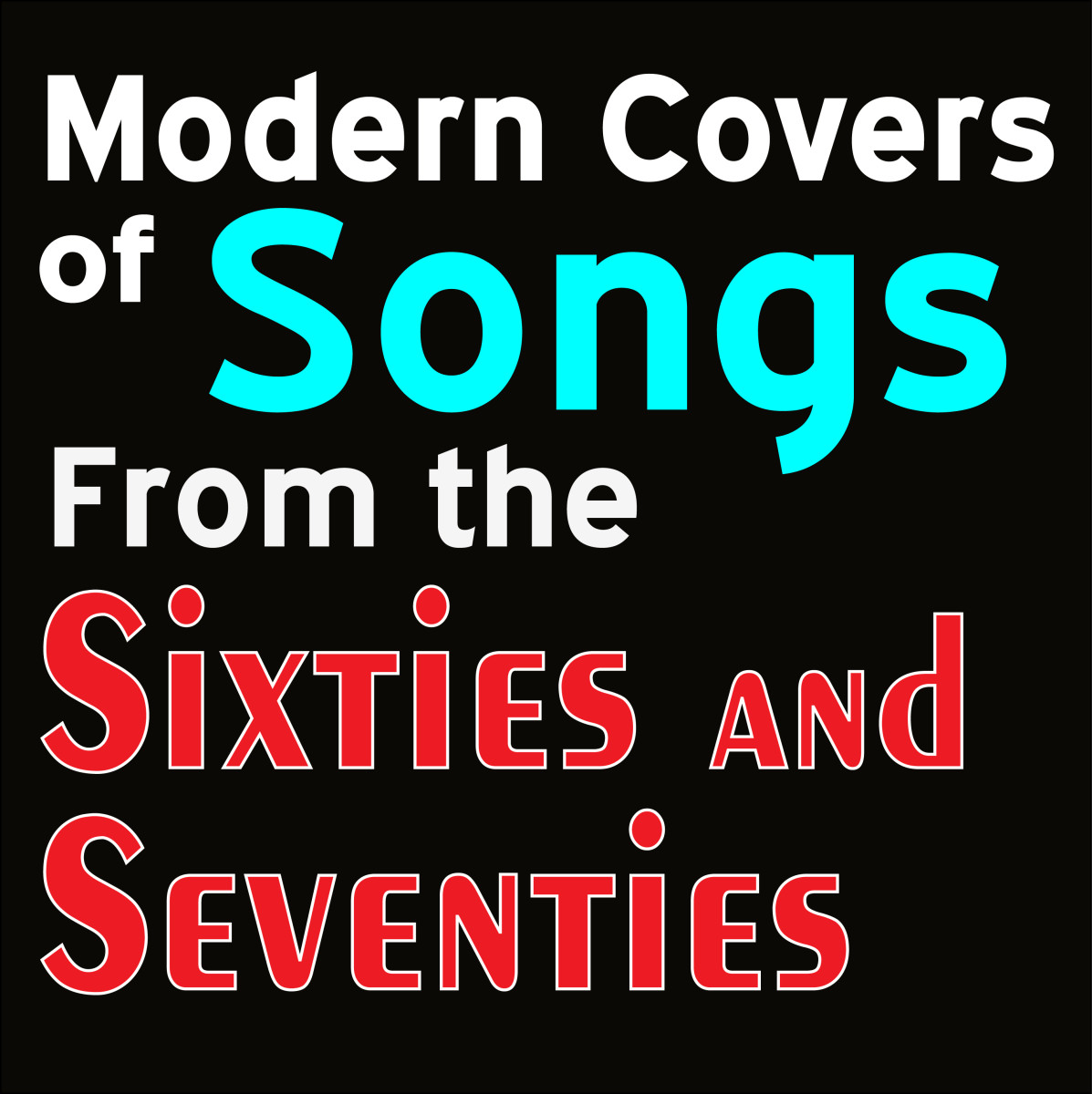 10 Modern Covers of Songs From the Sixties and Seventies