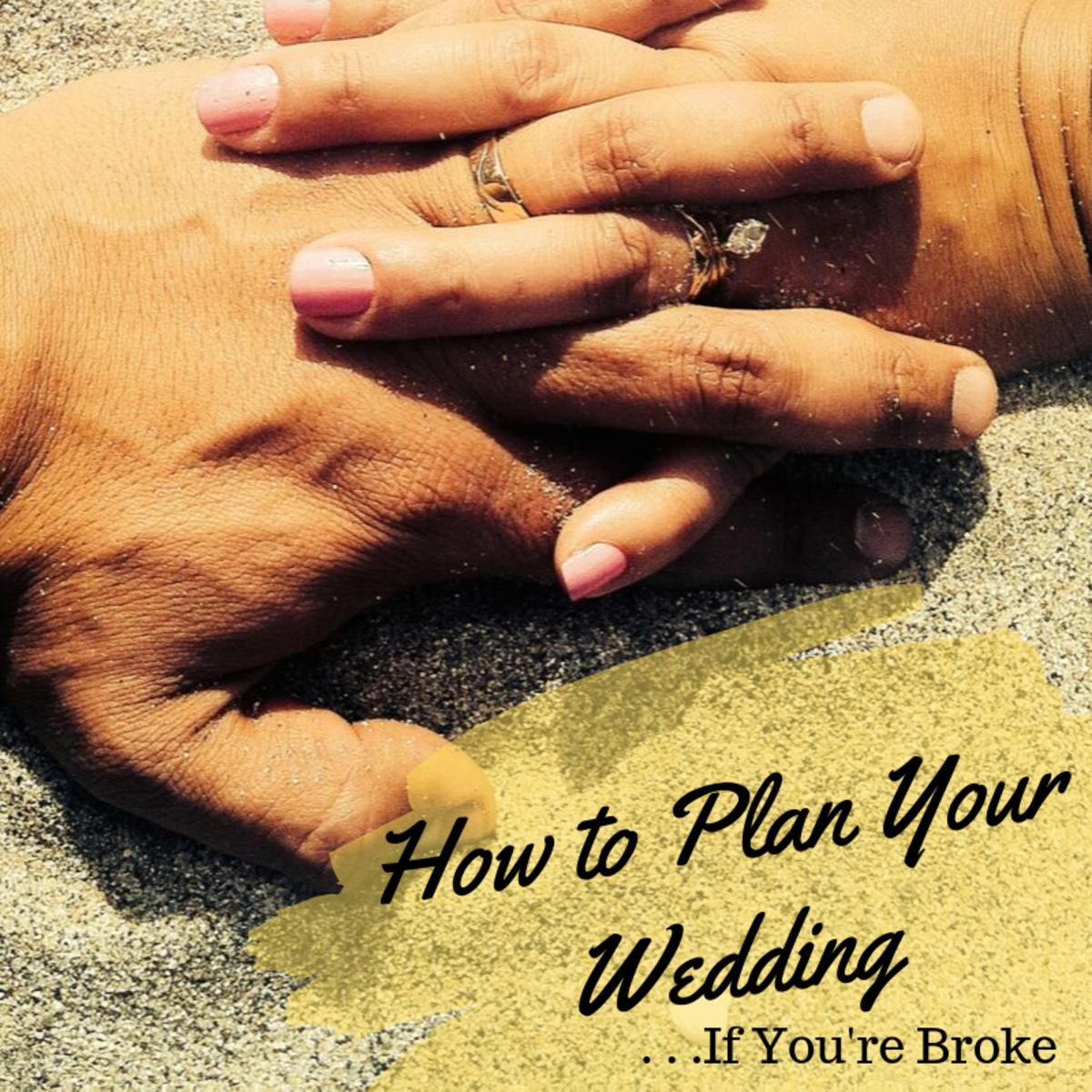 Low Budget Wedding Reception Ideas: 3 Ways To Plan Your Wedding And Reception On A Budget