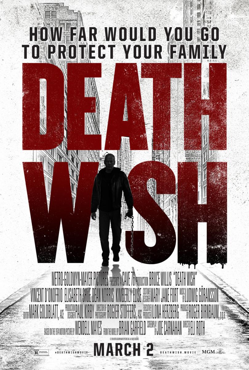 "Movie Review: ""Death Wish"""