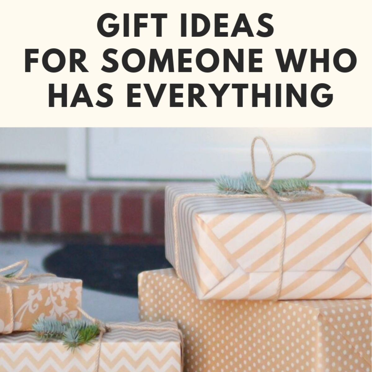 100 Gifts to Buy Someone Who Has Everything