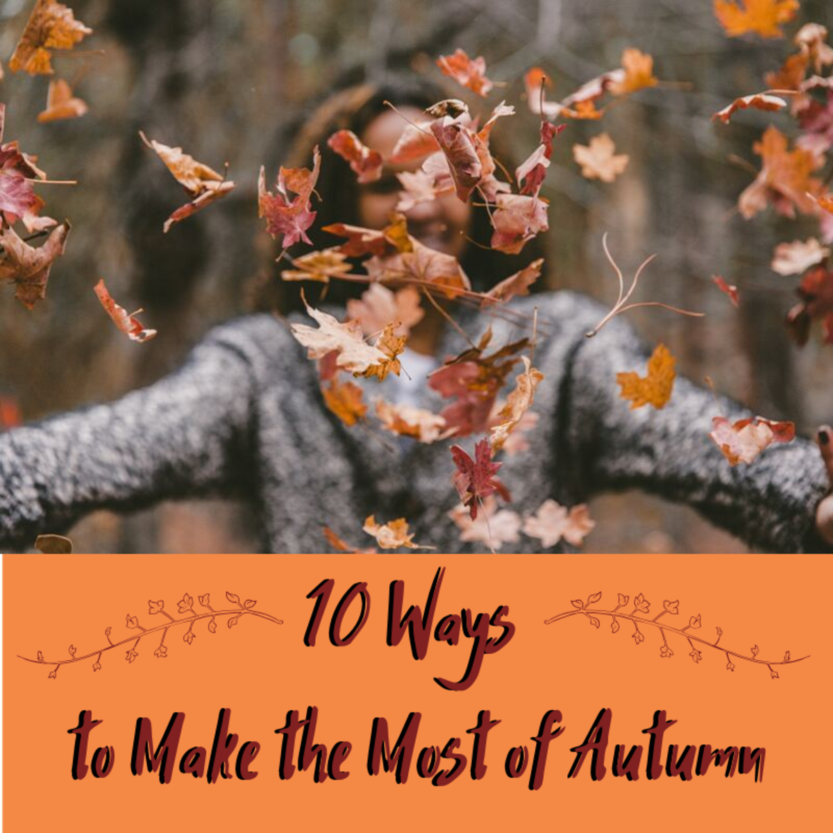 Fall is my favorite season, and these are my 10 favorite ways to enjoy it.