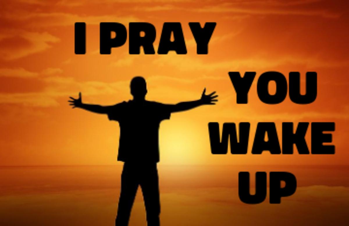 Poem: I Pray You Wake Up