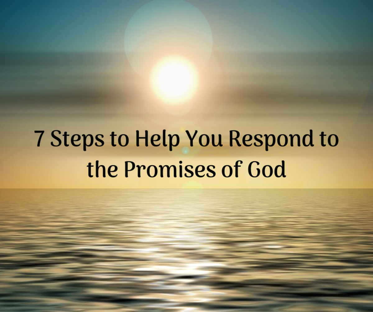 7 Steps to Help You Respond to the Promises of God
