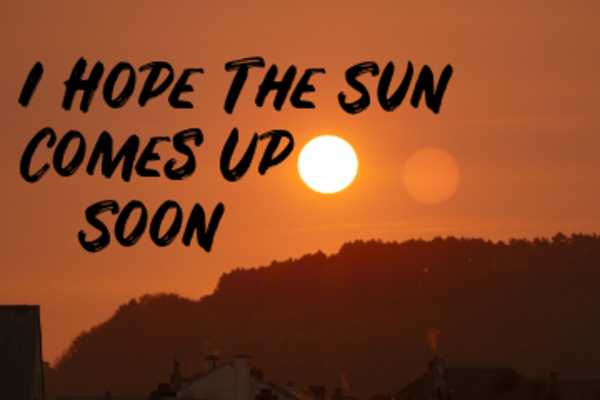 Poem: I Hope the Sun Comes Up Soon