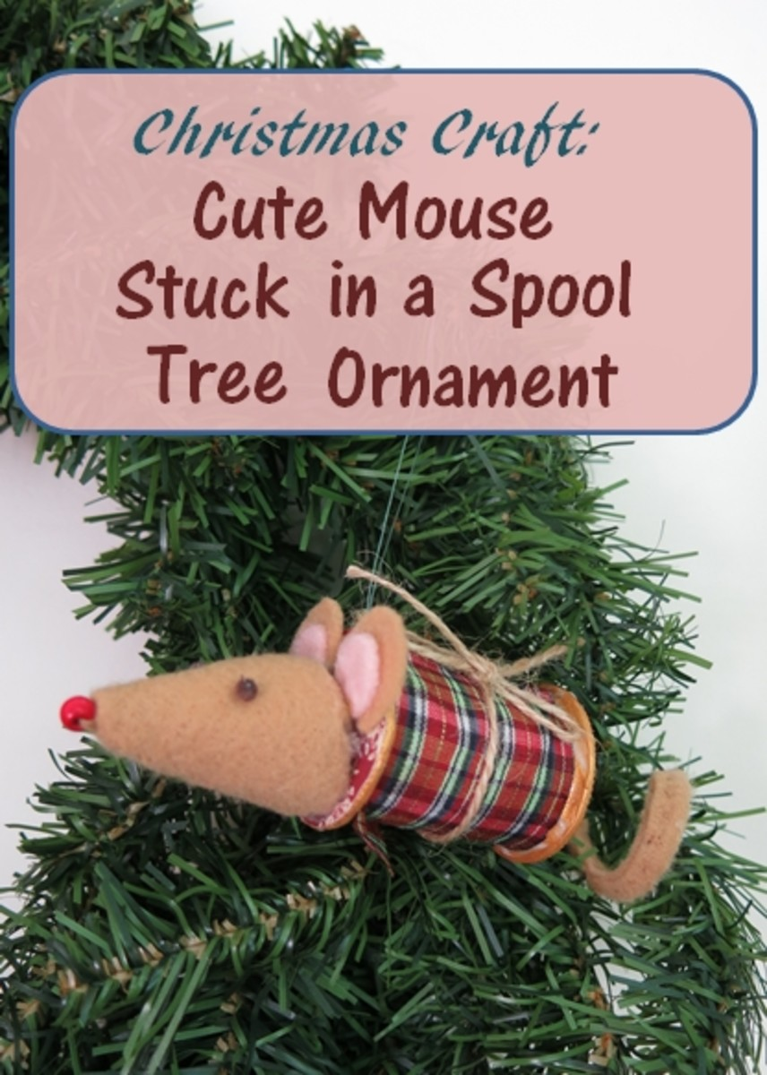 "How to Make a Cute ""Mouse Stuck in a Spool"" Christmas Tree Ornament"