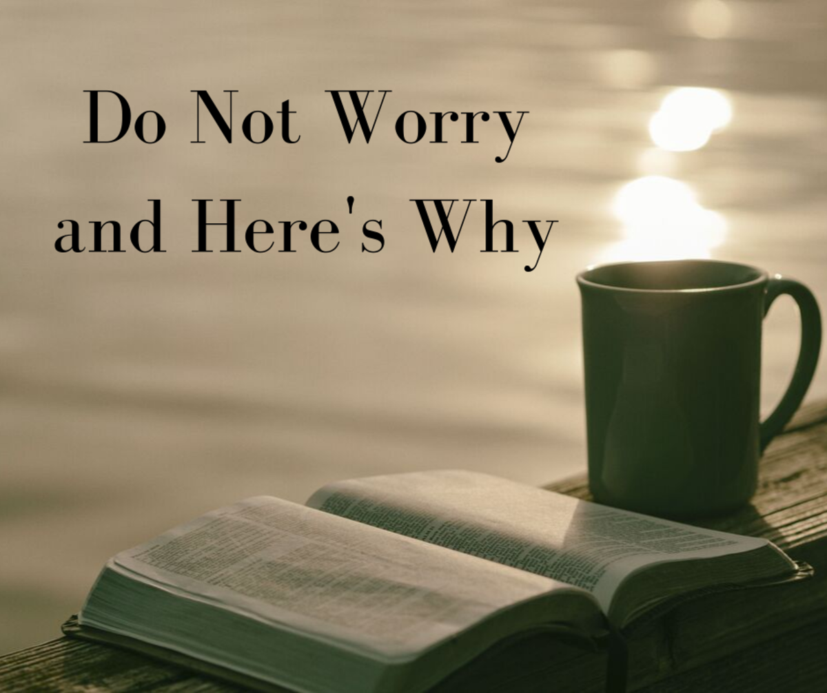Do Not Worry and Here's Why