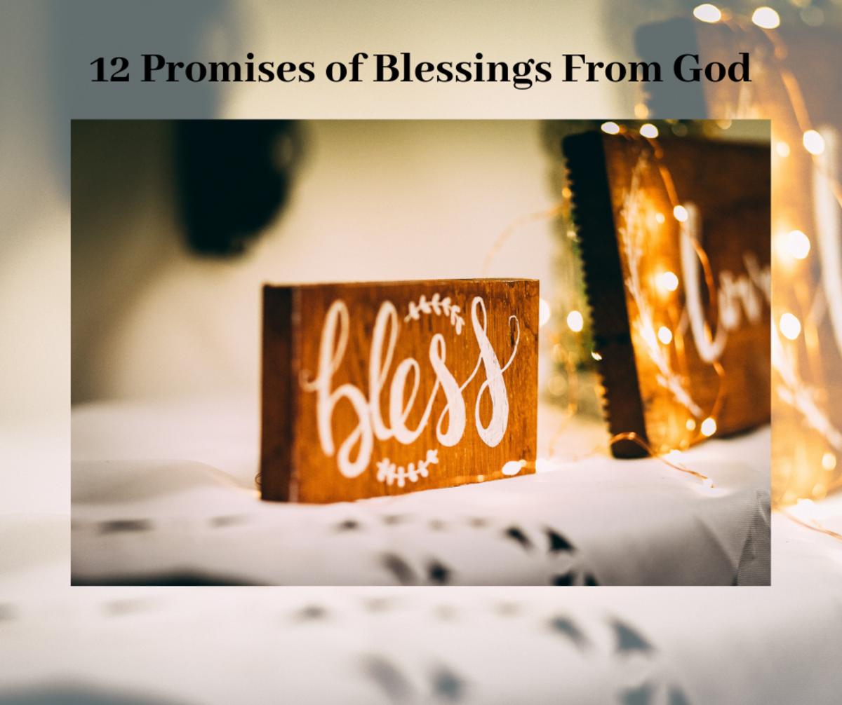 12 Promises of Blessings From God