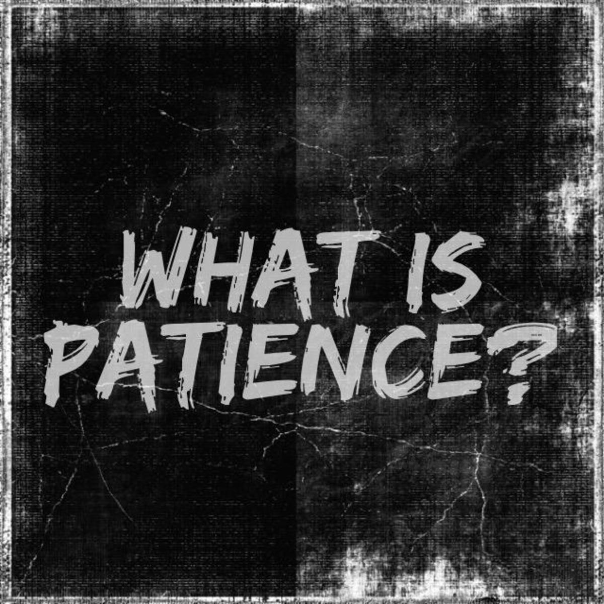 What the Bible Says About Patience