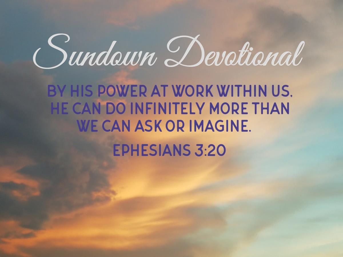 Sundown Devotional: Beyond Human Expectations