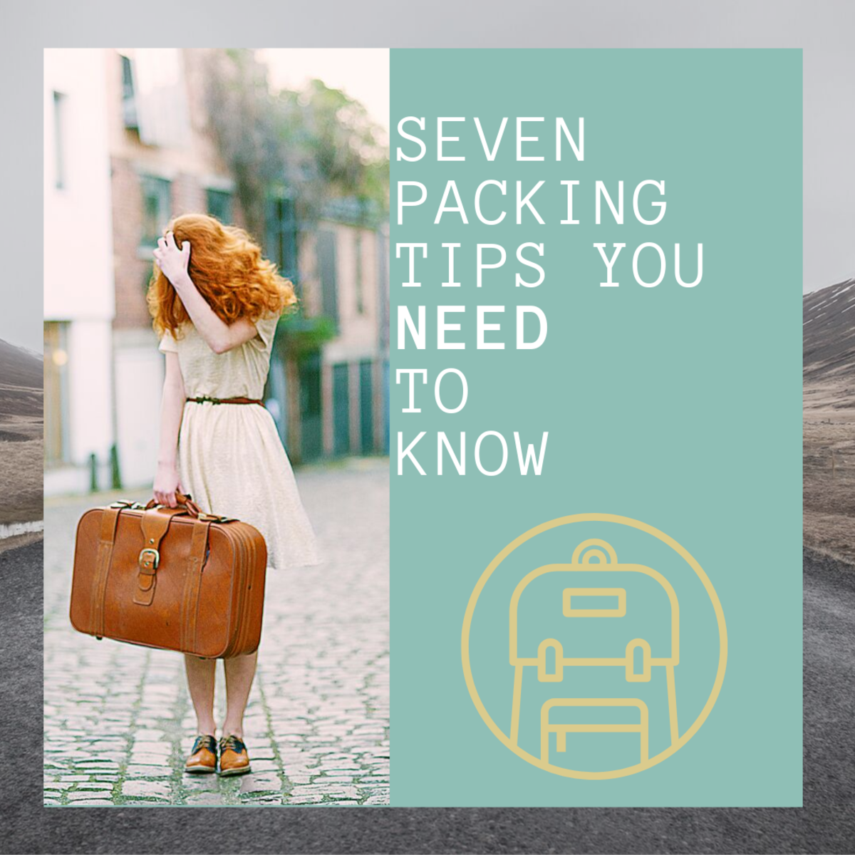 Seven Packing Tips You Need to Know