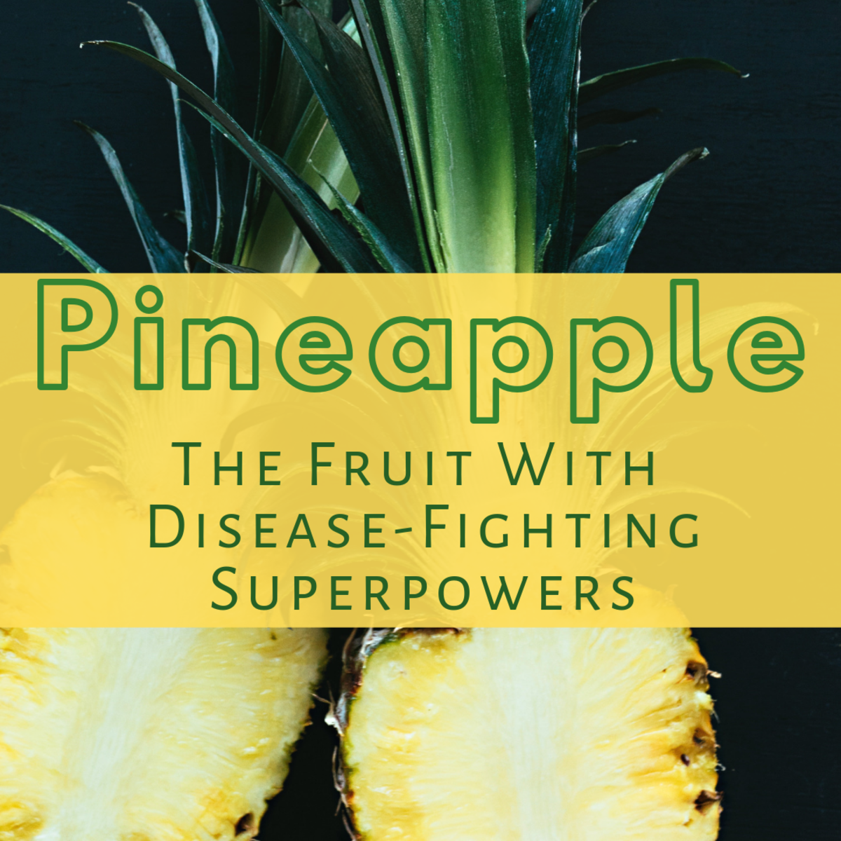 Pineapple: The Fruit With Disease-Fighting Superpowers