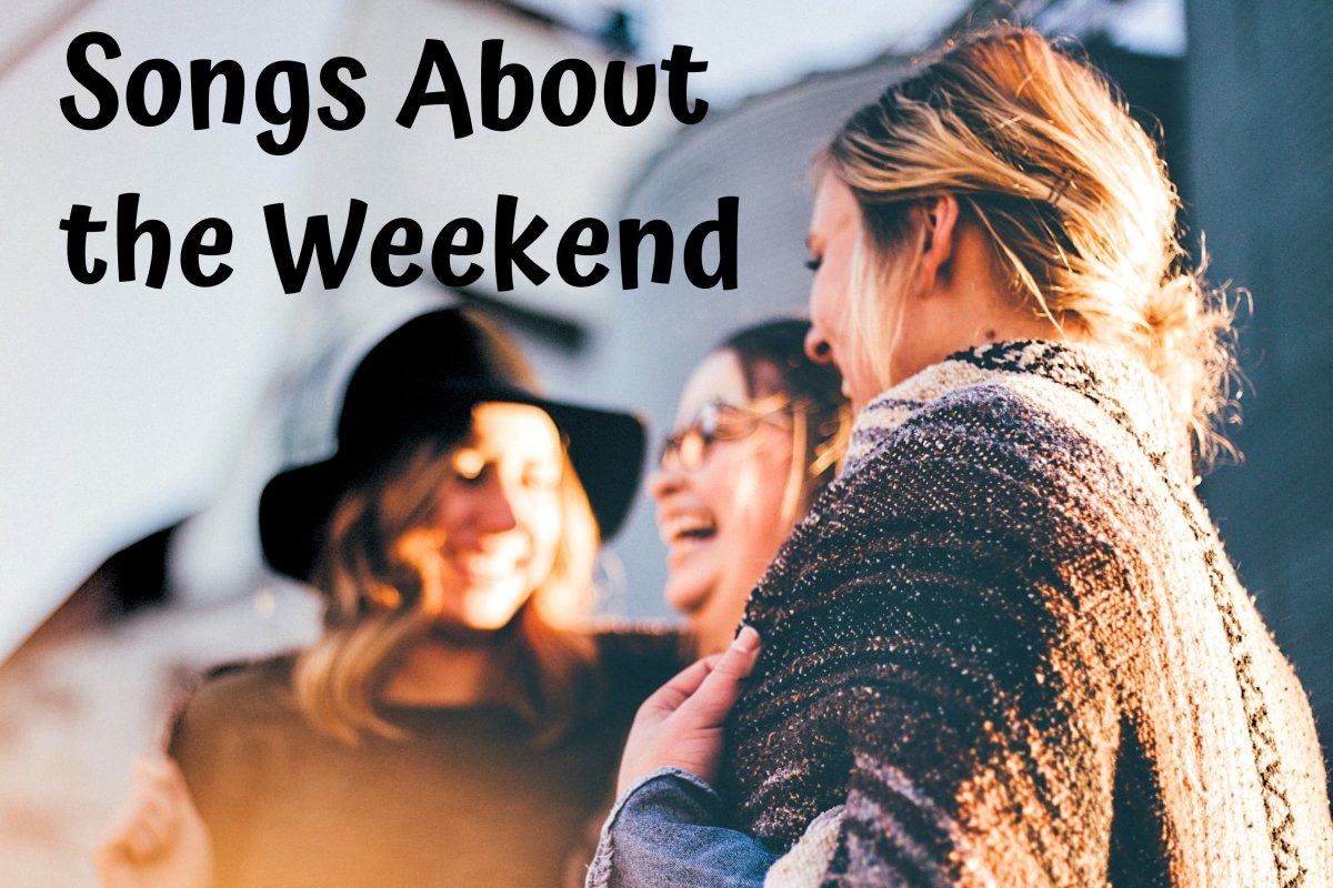 65 Songs About the Weekend:  Friday, Saturday, and Sunday