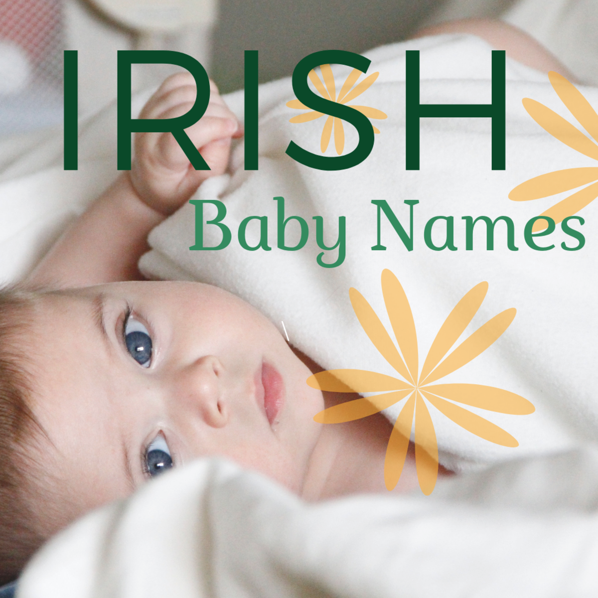 200+ Irish Baby Names and Meanings for Boys and Girls