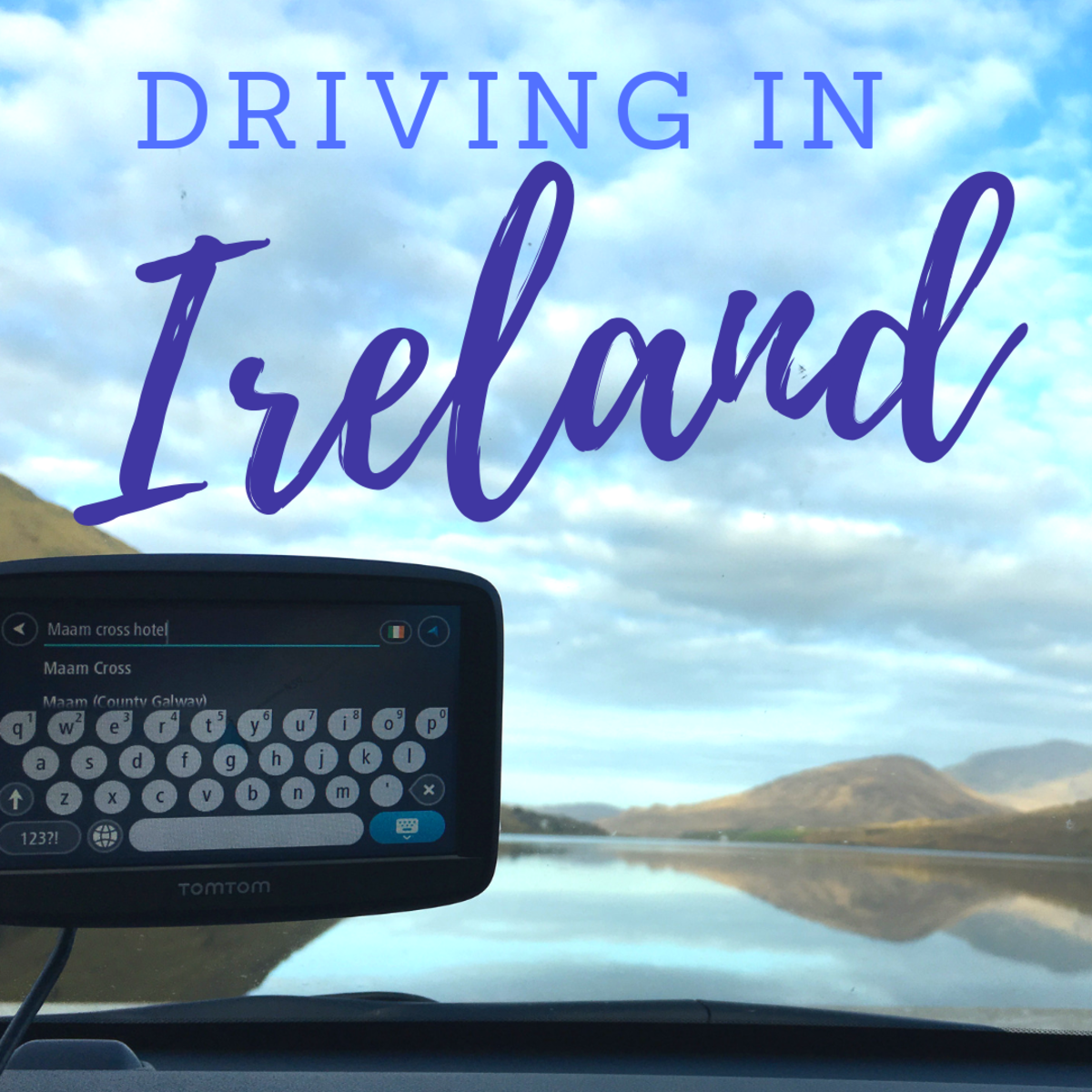 20 Tips for Driving in Ireland for American Tourists