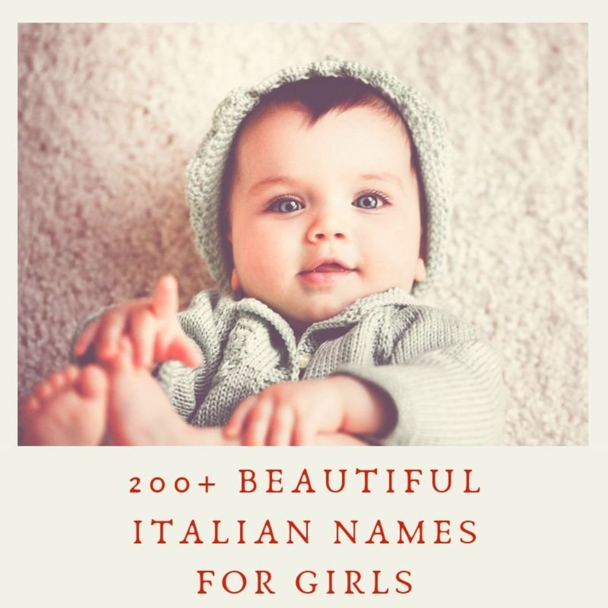 200+ Popular and Beautiful Italian Baby Girl Names