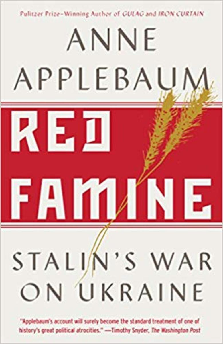 """Anne Applebaum's """"Red Famine: Stalin's War on Ukraine"""""""