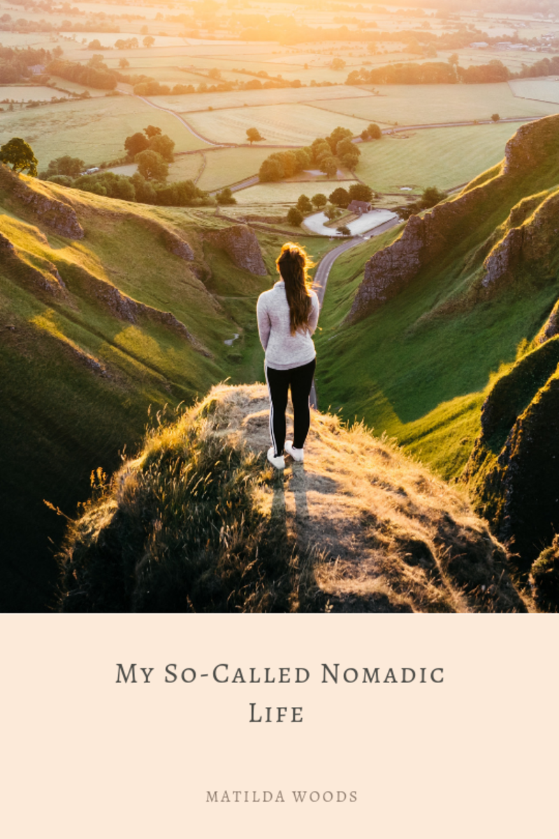 My So-Called Nomadic Life