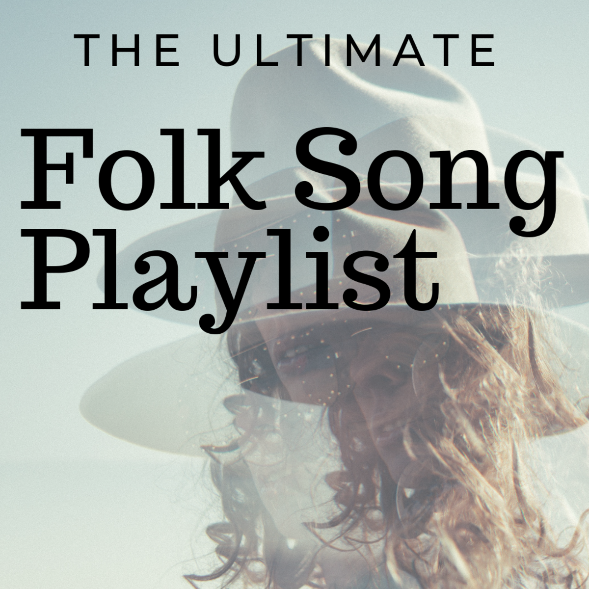The Ultimate Folk Song Playlist