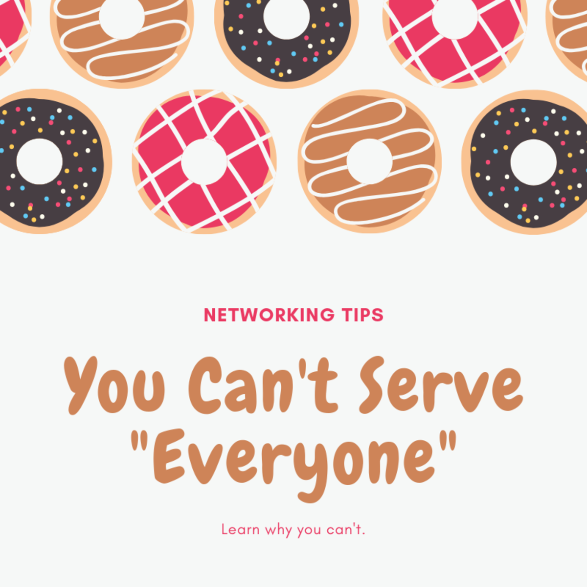 Networking Tips: You Can't Serve Everyone