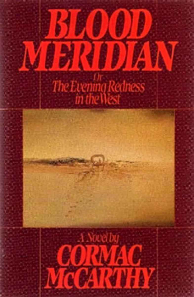 Cormac McCarthy's Blood Meridian is a vivid tale inspired by the infamous exploits of the Glanton Gang. All the auhtor had to do is paint the background picture, and he does this with a masterful brush.