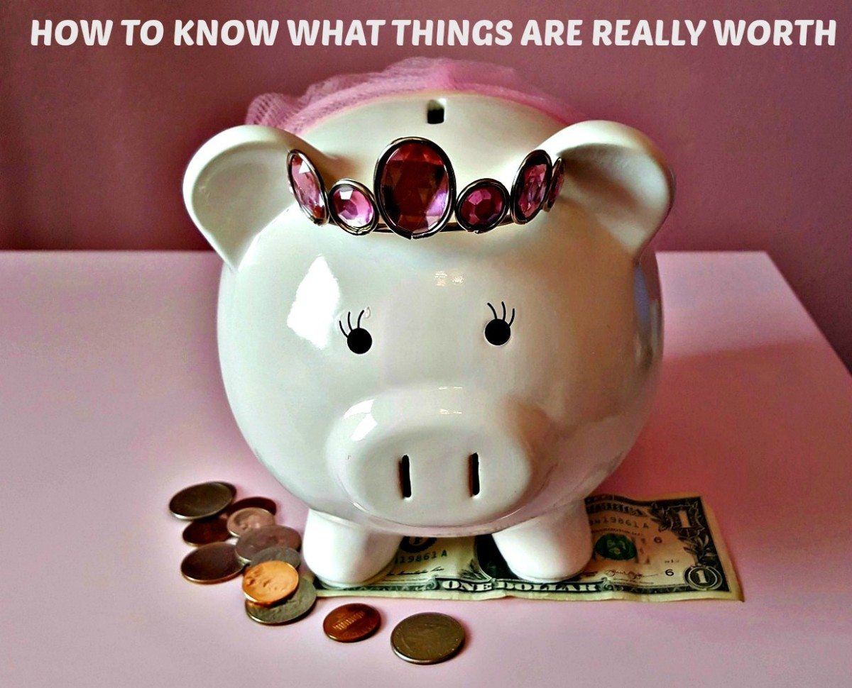 How to Know What Things Are Really Worth