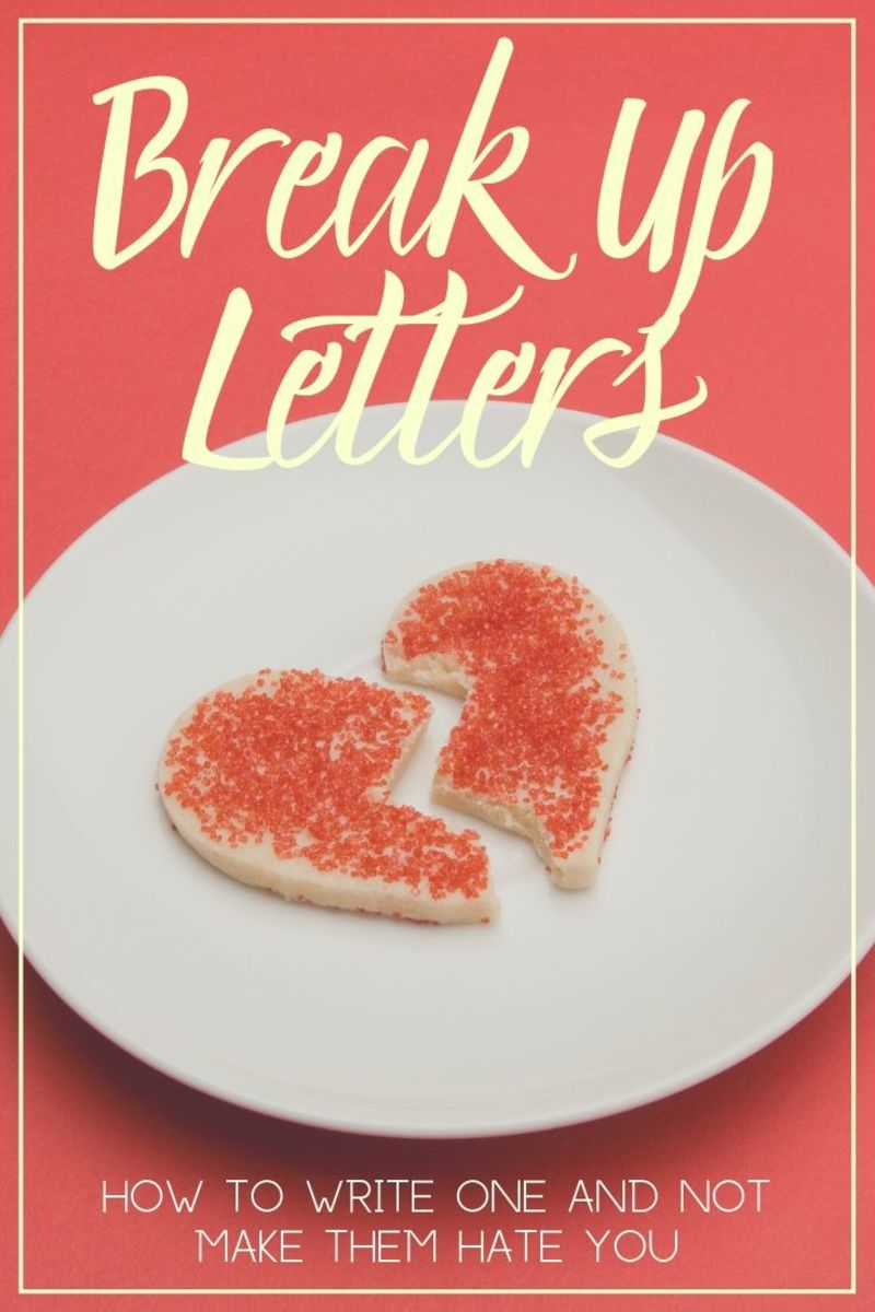 How to Write a Break Up Letter Without Making Them Hate You