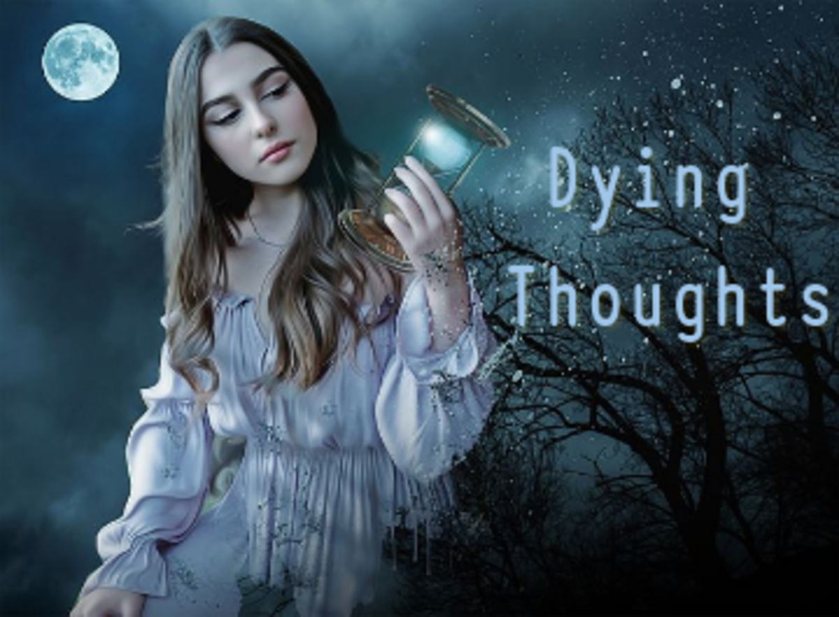 Poem:  Dying Thoughts