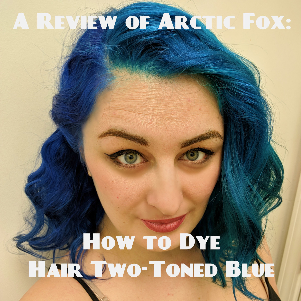 How to Dye Your Hair Two Toned Blue: A Review of Arctic Fox Poseidon & Aquamarine