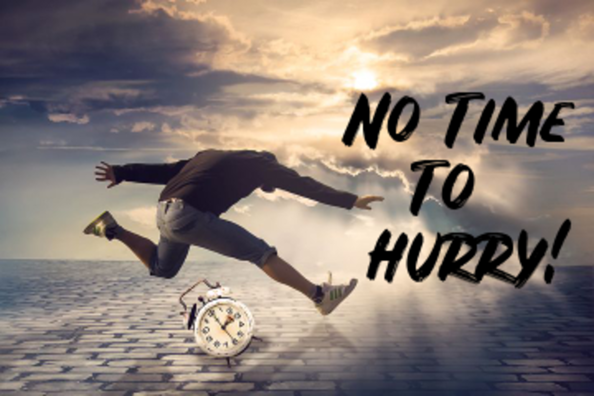 Poem:  No Time to Hurry!
