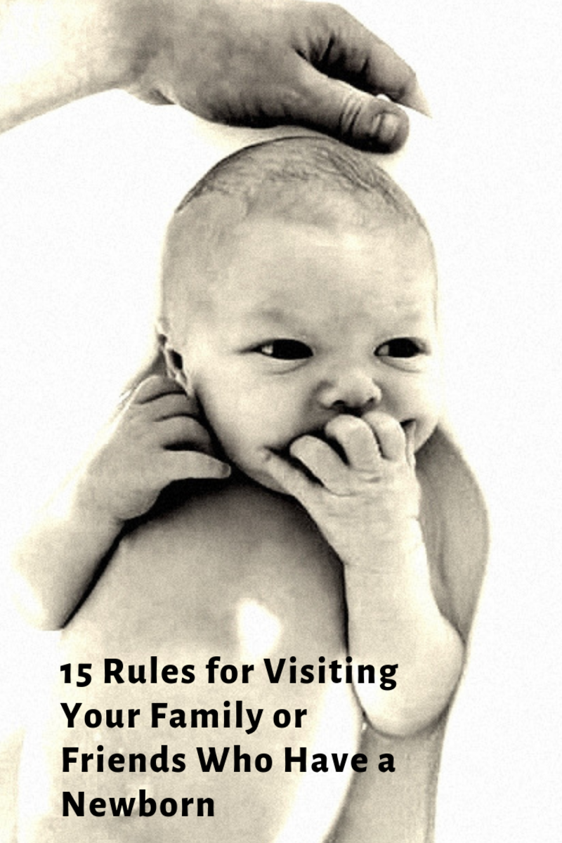 15 Rules for Visiting Your Family or Friends Who Have a Newborn