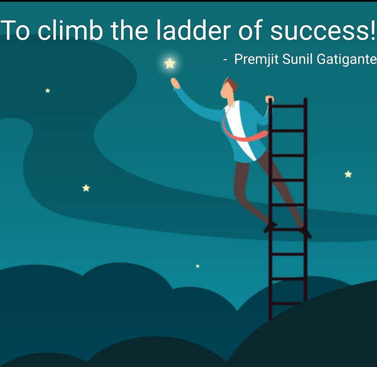 To climb the ladder of  success