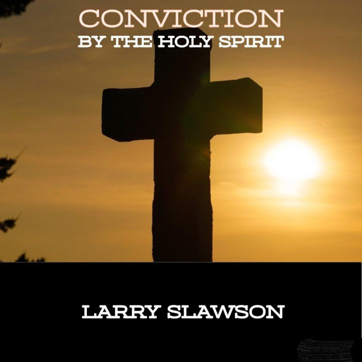 Holy Spirit conviction.