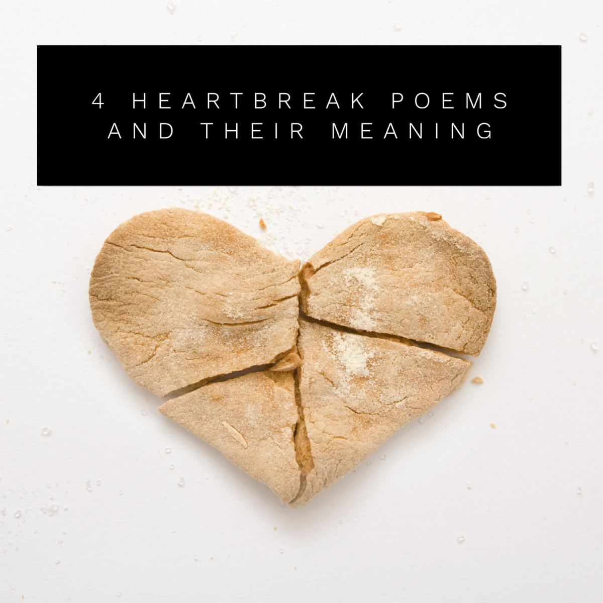 4 Heartbreak Poems and Their Meaning | LetterPile
