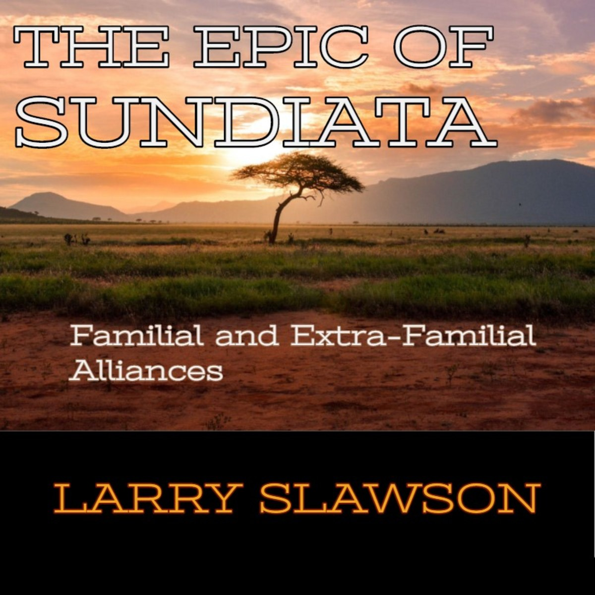 The Epic of Sundiata